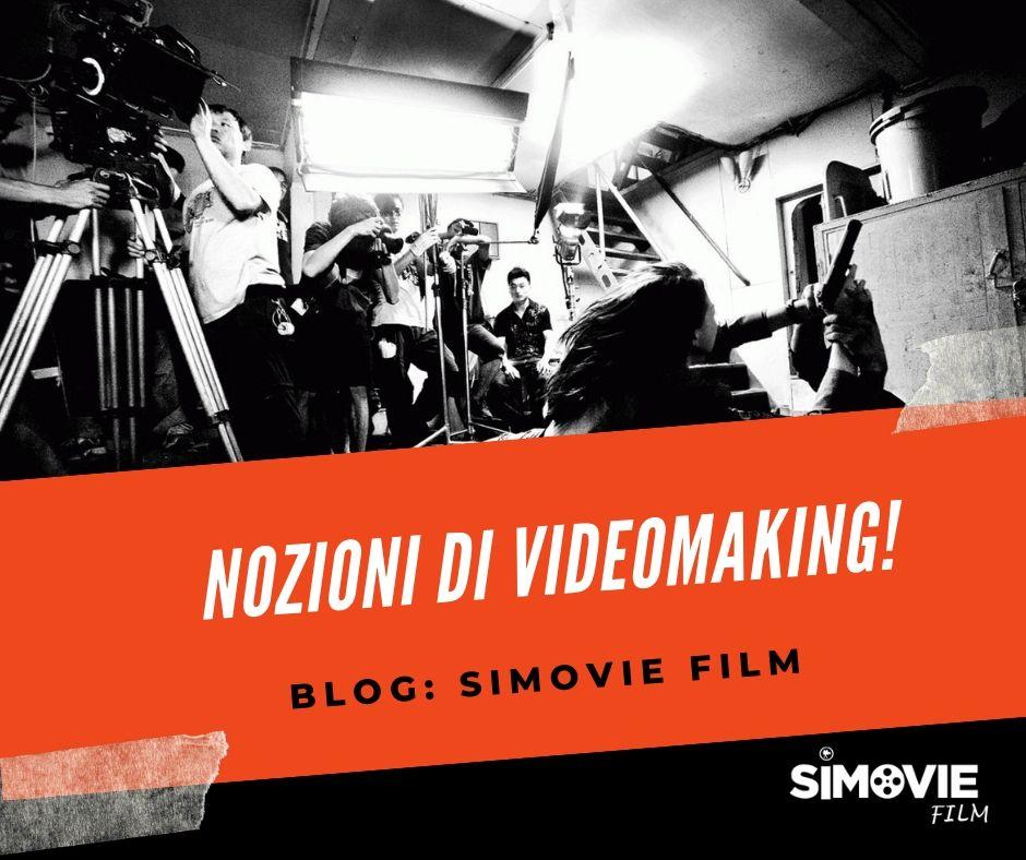 Benvenuto sul Blog: NOZIONI DI VIDEOMAKING